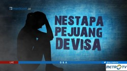 Highlight Q & A - Nestapa Pejuang Devisa