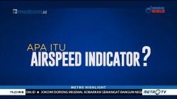 Diduga Jadi Penyebab Kecelakaan Lion Air, Apa Itu Airspeed Indicator?