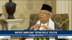 Ma'ruf Amin dan 'Sepak Bola' Politik