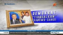 Demokrat 'Tinggalkan' Prabowo-Sandi?