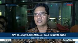 KPK Telusuri Aliran Suap Taufik Kurniawan