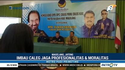 Caleg NasDem Diminta Jaga Profesionalitas dan Moralitas