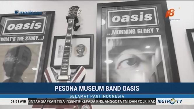 Pesona Museum Band Oasis