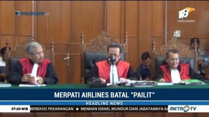 Hakim Putuskan Merpati Airlines Tidak Pailit