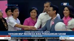 Yayasan MGP Indonesia Buka Perdagangan Saham