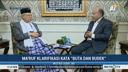 Klarifikasi Ma'ruf Amin Soal Pernyataan Buta dan Budek