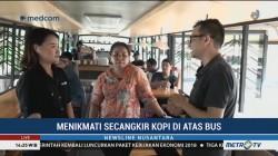 Menikmati Kopi di Atas Bus