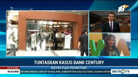 Tuntaskan Kasus Bank Century