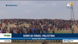Aksi Demonstrasi Warga Palestina di Perbatasan Gaza