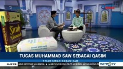 Syiar Sirah Nabawiyah: Tugas Muhammad SAW sebagai Qasim (2)