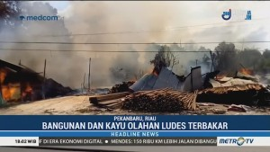 Pabrik Olahan Kayu di Pekanbaru Ludes Terbakar