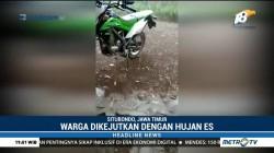 Warga Situbondo Dikejutkan dengan Fenomena Hujan Es