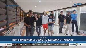 Buron Pembunuh di Diskotek Bandara Ditangkap