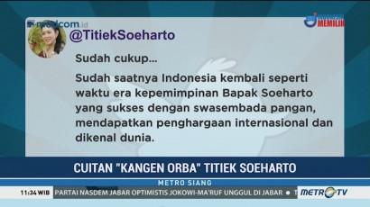 Cuitan 'Kangen Orba' Titiek Soeharto