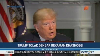 Trump Tolak Dengar Rekaman Pembunuhan Khashoggi