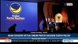 NasDem Gelar Konsolidasi Anggota DPR & DPRD se-Indonesia