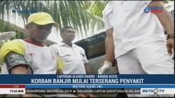 Korban Banjir Aceh Utara Mulai Terserang Penyakit