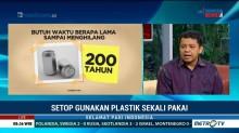 Setop Gunakan Plastik Sekali Pakai (2)