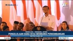 Jokowi: Hasil Pengelolaan Dana Desa Membawa Perkembangan
