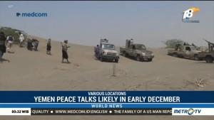 Yemen Peace Talks Likely in Early December