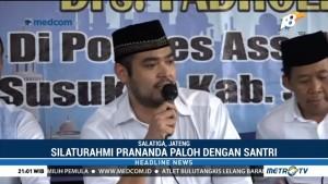 Prananda Paloh Silaturahmi ke Ponpes di Jawa Tengah