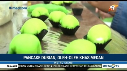 Pancake Durian, Buah Tangan Khas Medan