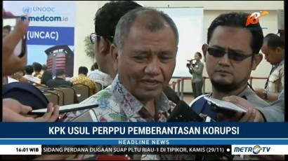 KPK Usulkan Pemerintah Buat Perppu Pemberantasan Korupsi