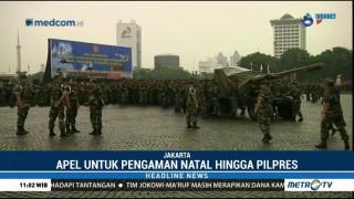 TNI-Polri Gelar Apel Kesiapan Pengamanan Natal Hingga Pilpres 2019