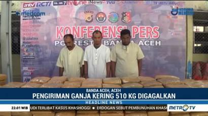 Polisi Gagalkan Pengiriman 510 Kg Ganja ke Jakarta