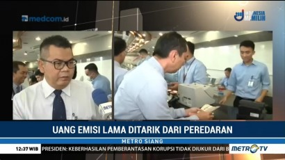 Bank Indonesia Tarik Uang Emisi Lama dari Peredaran