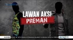 Lawan Aksi Preman (1)