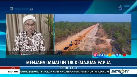 Pembangunan di Seluruh Papua Harus Diberi Jaminan Keamanan