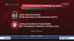 Sindikat Pembobol Kartu Kredit (3)