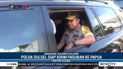 Polda Sulsel Siap Kirim Pasukan ke Papua