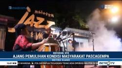 Mataram Jazz Festival Jadi Ajang Pemulihan Trauma Pascagempa
