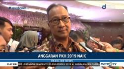 Anggaran PKH Naik Dua Kali Lipat di 2019