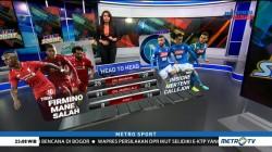 Adu Tajam Trio Liverpool vs Trio Napoli