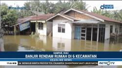 Banjir Rendam Ribuan Rumah di 6 Kecamatan di Riau