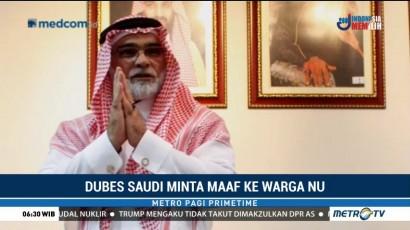 Dubes Arab Saudi Minta Maaf ke Warga NU