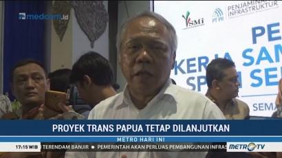 Pembangunan Trans Papua Tetap Dilanjutkan