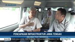 Berbenah Infrastruktur ala Jawa Tengah (1)