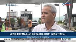 Berbenah Infrastruktur ala Jawa Tengah (2)
