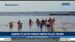 Sampah Plastik Penuhi Pantai Pulau Tidung