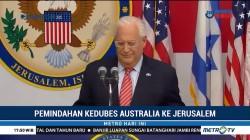 Wacana Pemindahan Kedubes ke Yerusalem Rusak Hubungan Australia-RI