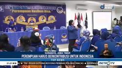 NasDem Siap Fasilitasi Perempuan yang Ingin Berkontribusi untuk Indonesia
