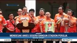 Jakmania Tagih Janji Pembangunan Stadion