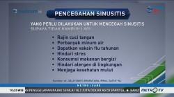Waspada Penyakit Sinusitis (3)