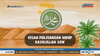 Syiar Sirah Nabawiyah: Sirah Rasul Rekaman Perjuangan Hidup (1)