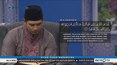 Syiar Sirah Nabawiyah: Sirah Rasul Rekaman Perjuangan Hidup (2)