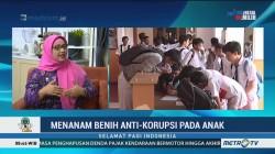 Menanam Benih Anti Korupsi pada Anak (2)